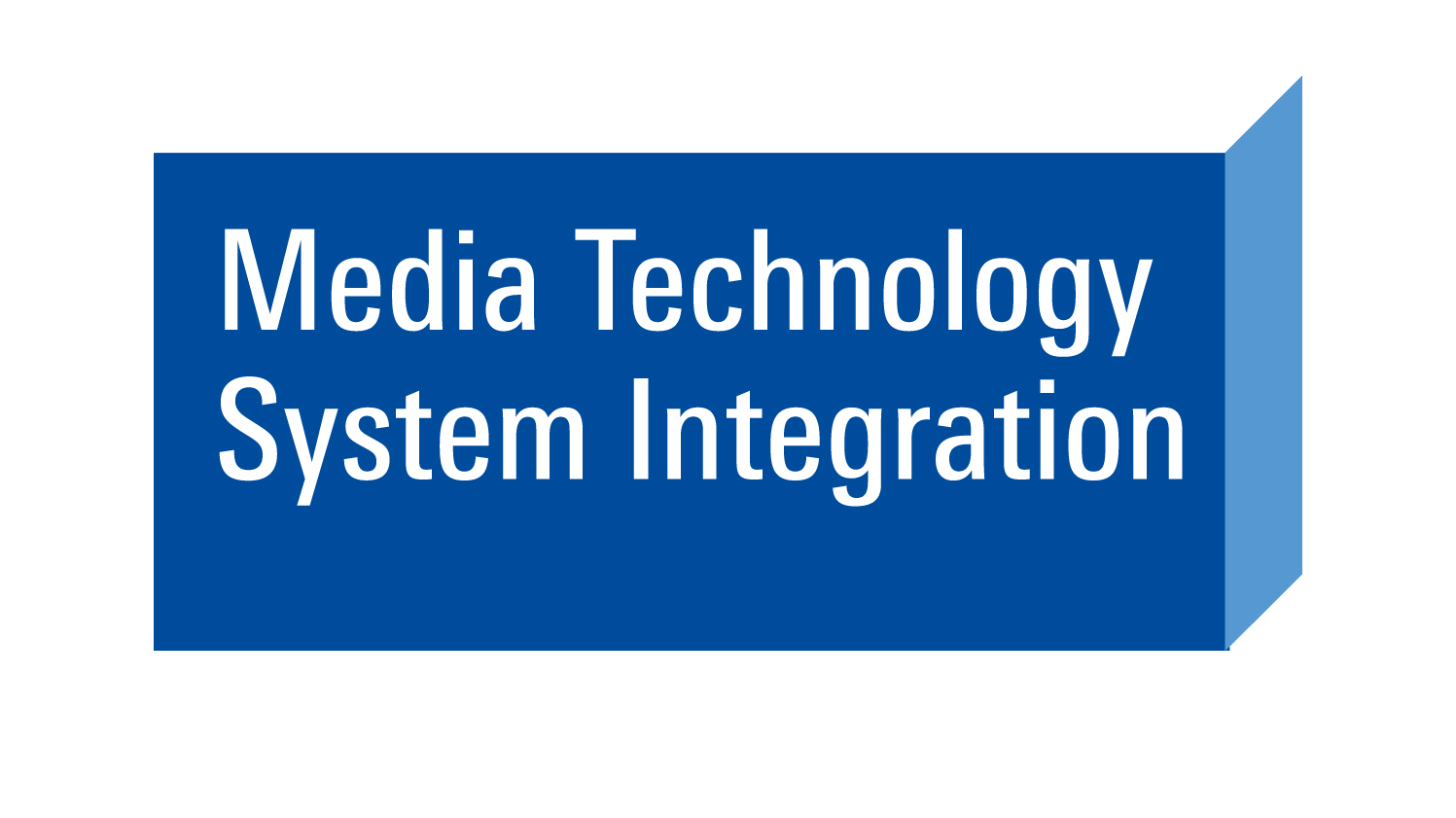 Media Technology & System Integration